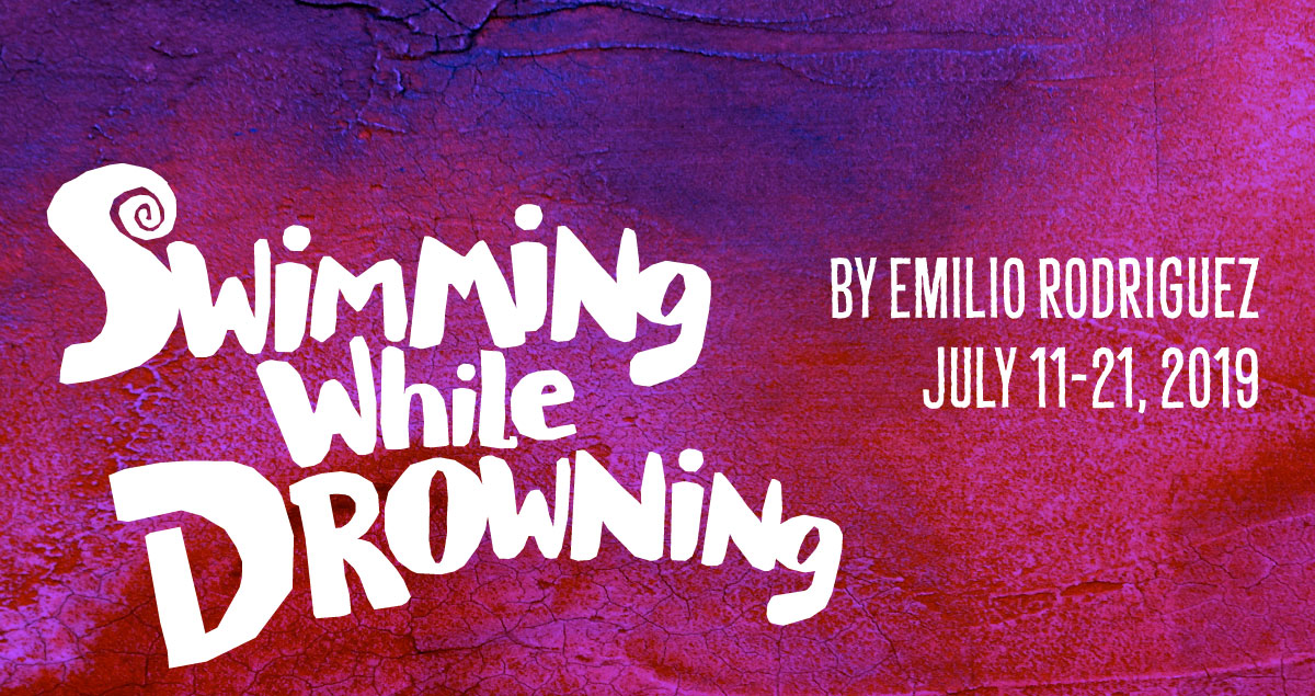 Swimming While Drowning | Teatro Vivo